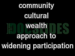 Adopting  a community cultural wealth approach to widening participation