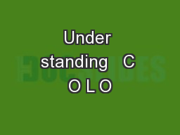 Under standing   C O L O
