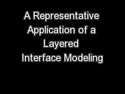 A Representative Application of a Layered Interface Modeling