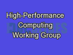 High-Performance Computing Working Group