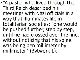 """ A pastor who lived through the Third Reich described his meetings with Nazi officials in a way"