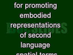 A virtual world for promoting embodied representations of second language spatial terms