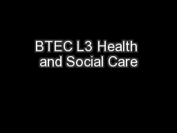 BTEC L3 Health and Social Care PowerPoint PPT Presentation