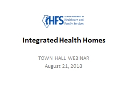 Integrated Health Homes TOWN HALL WEBINAR