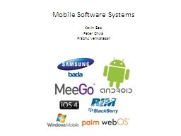 Mobile Software Systems Kevin