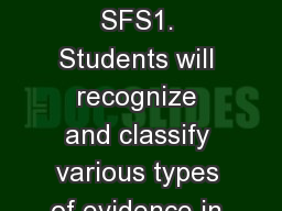 Forensic Geology SFS1. Students will recognize and classify various types of evidence in relation t