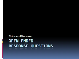 Open Ended  response questions