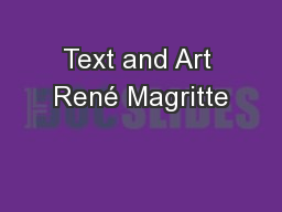 Text and Art René Magritte PowerPoint PPT Presentation