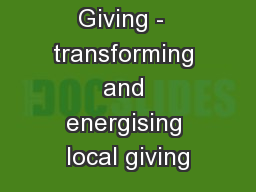 London's Giving -  transforming and energising local giving PowerPoint PPT Presentation