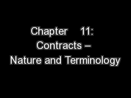 Chapter    11:  Contracts – Nature and Terminology
