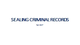 SEALING CRIMINAL RECORDS
