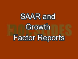SAAR and Growth Factor Reports