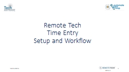Remote Tech Time Entry Setup and Workflow