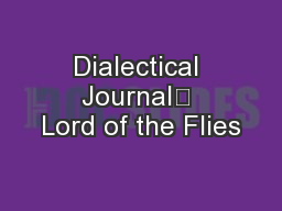 Dialectical Journal Lord of the Flies