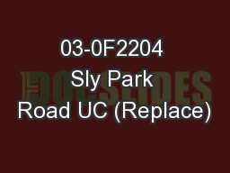 03-0F2204 Sly Park Road UC (Replace)