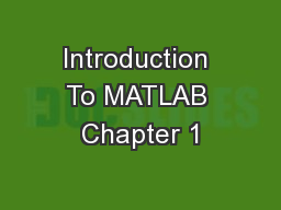 Introduction To MATLAB Chapter 1
