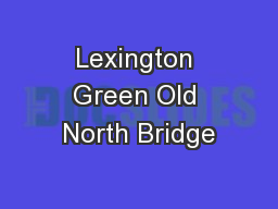 Lexington Green Old North Bridge