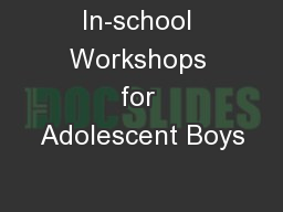 In-school Workshops for Adolescent Boys