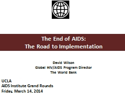 The End of AIDS: The Road to Implementation