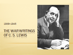 The war writings of c. s. PowerPoint PPT Presentation