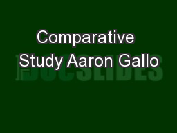 Comparative Study Aaron Gallo