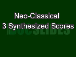 Neo-Classical 3 Synthesized Scores