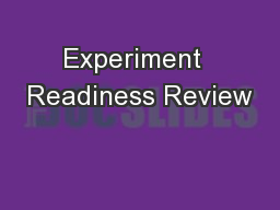 Experiment  Readiness Review