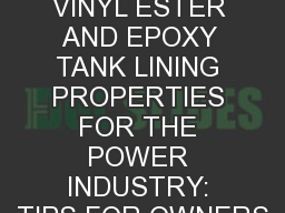 UNDERSTANDING VINYL ESTER AND EPOXY TANK LINING PROPERTIES FOR THE POWER INDUSTRY: TIPS FOR OWNERS