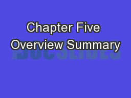 Chapter Five Overview Summary