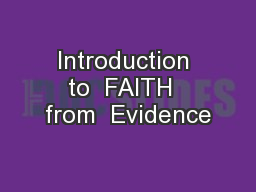 Introduction to  FAITH  from  Evidence