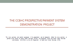 THE CCBHC Prospective Payment System Demonstration Project