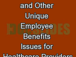 Employee Discounts and Other Unique Employee Benefits Issues for Healthcare Providers