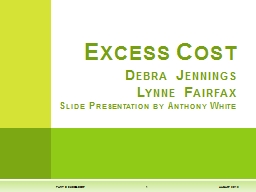 Excess Cost Debra Jennings