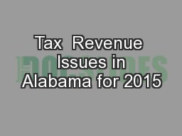 Tax  Revenue  Issues in Alabama for 2015