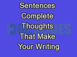 Types of Sentences Complete Thoughts That Make Your Writing