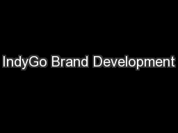 IndyGo Brand Development