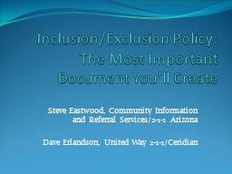 Inclusion/Exclusion Policy:  The Most Important Document You�ll Create