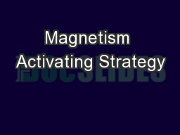 Magnetism Activating Strategy