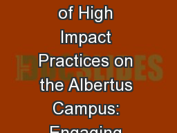 Implementation of High Impact Practices on the Albertus Campus: Engaging Students in Collaborative