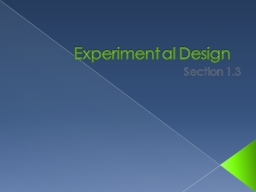 Experimental Design Section 1.3