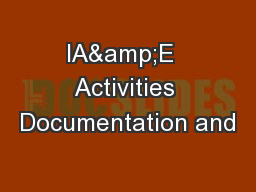 IA&E  Activities Documentation and