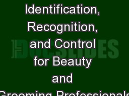 Hazard Awareness, Identification, Recognition, and Control for Beauty and Grooming Professionals