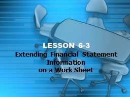 LESSON 6-3 Extending Financial Statement Information