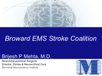 Broward EMS Stroke Coalition PowerPoint PPT Presentation