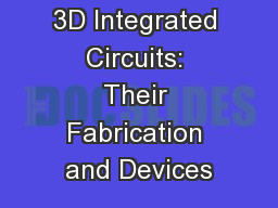 3D Integrated Circuits: Their Fabrication and Devices