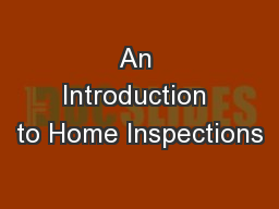 An Introduction to Home Inspections