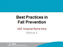 Best Practices in  Fall Prevention