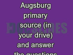Do Now 	 Read the Peace of Augsburg primary source (in your drive) and answer the questions that ac