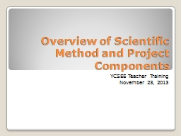 Overview of Scientific Method and Project Components