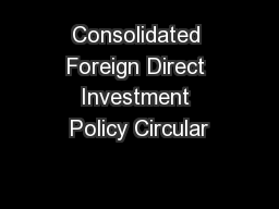 Consolidated Foreign Direct Investment Policy Circular